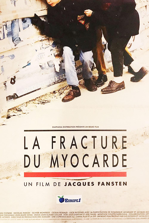 Affiche « La fracture du myocarde » de Jacques Fansten