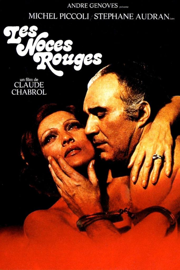Affiche « Les noces rouges » de Claude Chabrol.